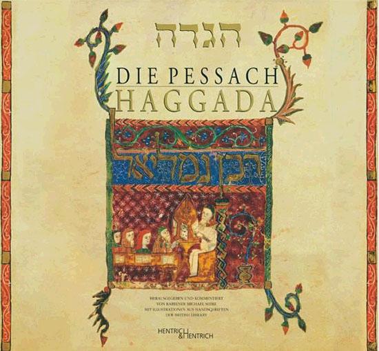 Neu erschienen im Verlag Hentrich & Hentrich: Die Pessach Haggada. (© Hentrich & Hentrich)