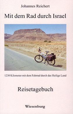 Mit dem Rad durch Israel von Johannes Reichert.