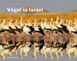 """""""Vögel in Israel"""", ein fantastisches Buch über die einmalige Natur. (© Naturblick-Verlag)"""