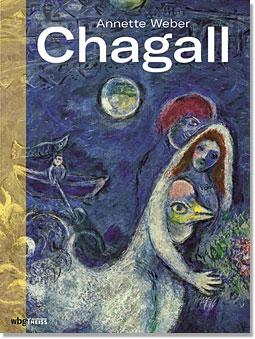 """Ab 2. November im Buchhandel: """"Chagall"""" von Annette Weber. (Buchtitel)"""