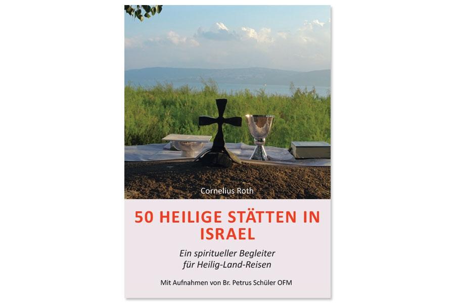 """Buchtitel """"50 Heilige Stätten in Israel"""" aus dem Kunstverlag Josef Fink."""